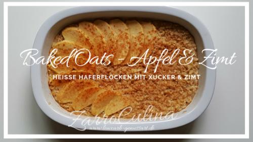 ♡ Baked Oatmeal - Heiße Haferflocken mit Zimt und Xucker