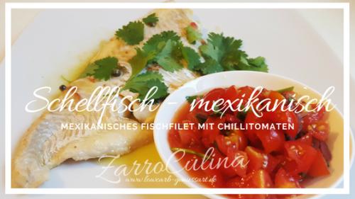 ♡ Fischfilet mexikanisch & scharf mit Chillietomaten